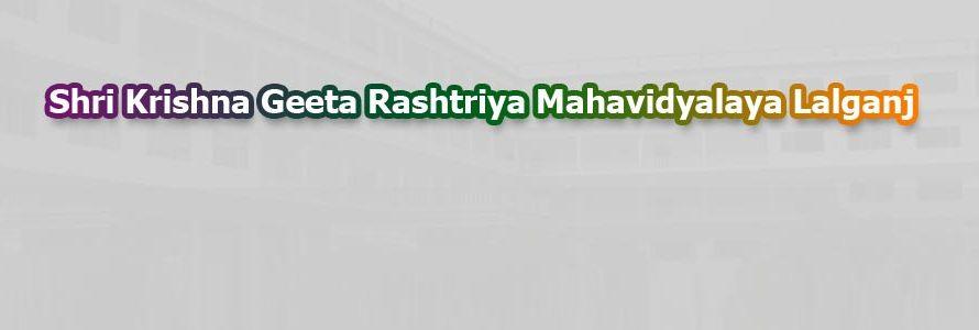 Shri Krishna Geeta Rashtriya Mahavidyalaya Lalganj, Azamgarh
